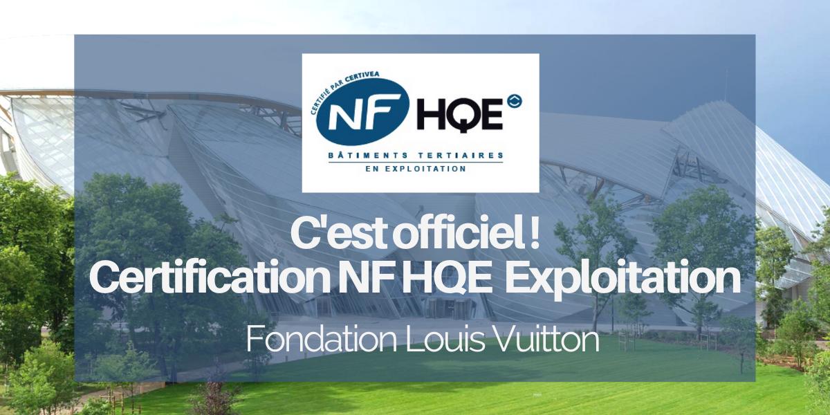 HQE Exploitation Fondation Louis Vuitton