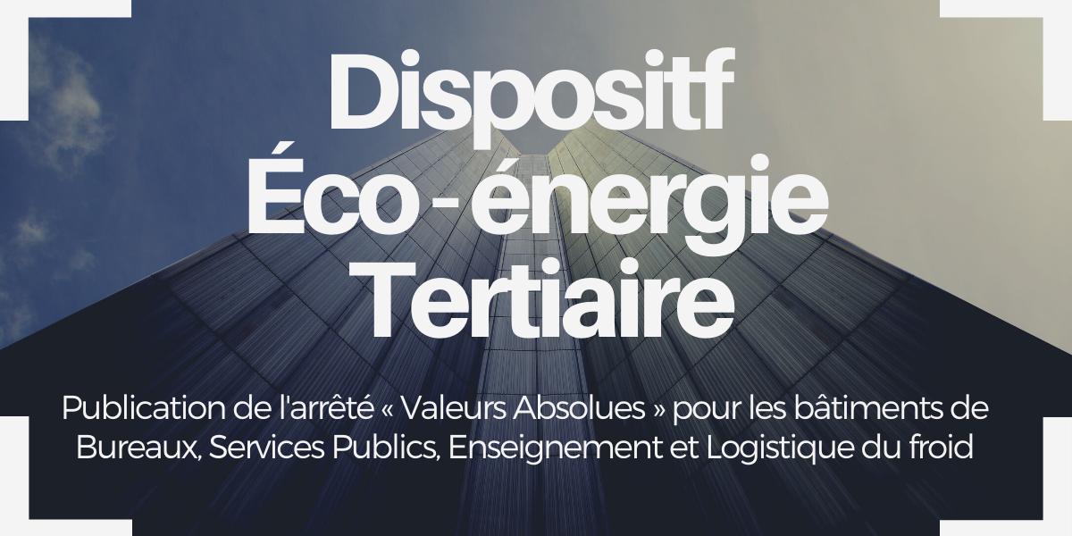 Arrêté méthode Dispositif Eco Energie Tertiaire Décret Tertiaire