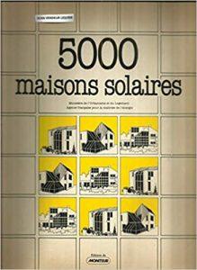 Maisons solaires - Conception Bioclimatique